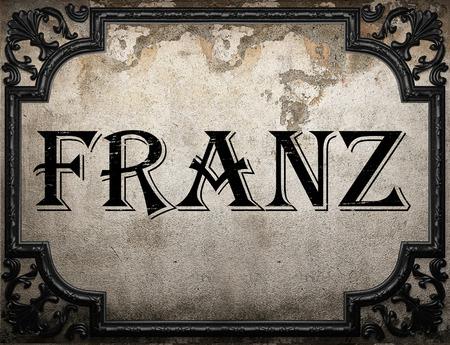 franz: franz word on concrette wall