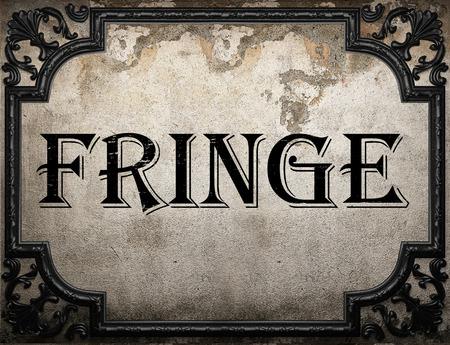 fringe: fringe word on concrette wall