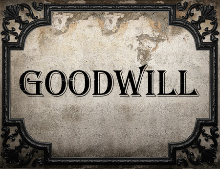 goodwill: goodwill word on concrette wall