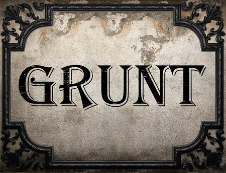 grunt: grunt word on concrette wall