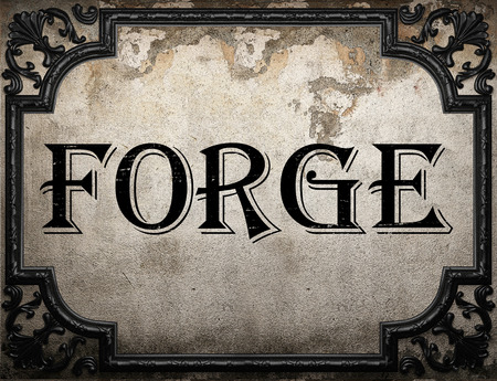 forge: forge word on concrette wall