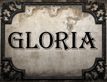 gloria: Gloria word on concrette wall