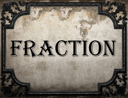 fraction: fraction word on concrette wall Stock Photo