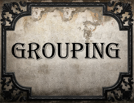 grouping: grouping word on concrette wall
