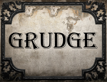 grudge: grudge word on concrette wall