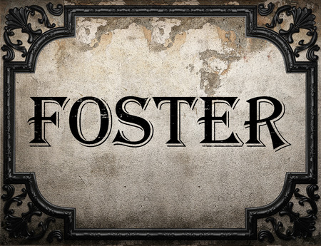 foster: foster word on concrette wall