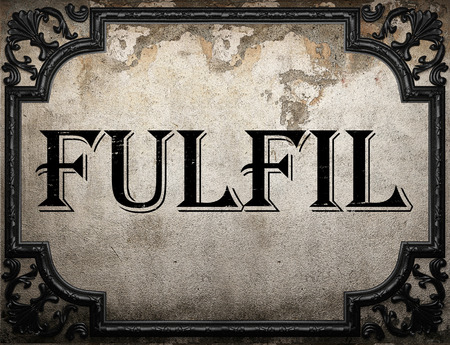 fulfil: fulfil word on concrette wall Stock Photo