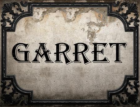 garret: garret word on concrette wall