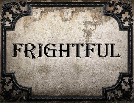 frightful: frightful word on concrette wall