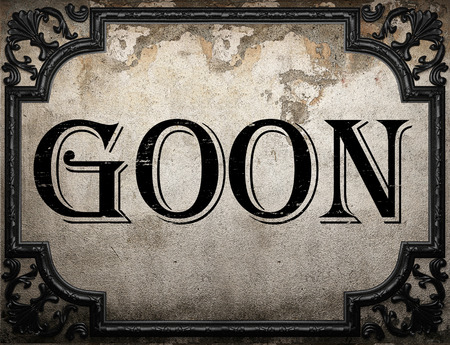 goon: goon word on concrette wall
