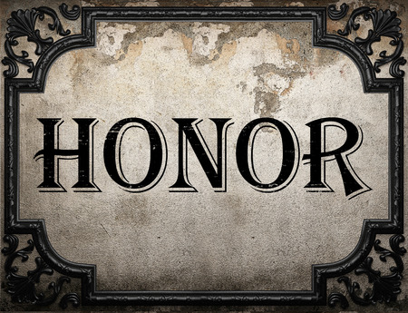 honor word on concrette wall