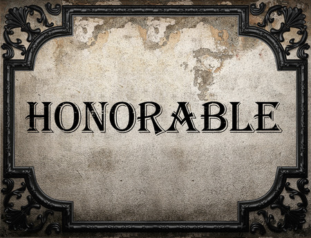 honorable: honorable word on concrette wall Stock Photo