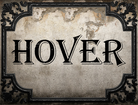 hover: hover word on concrette wall