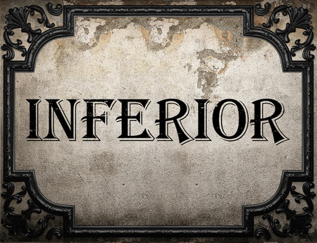 inferior: inferior word on concrette wall