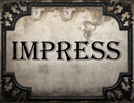 impress: impress word on concrette wall