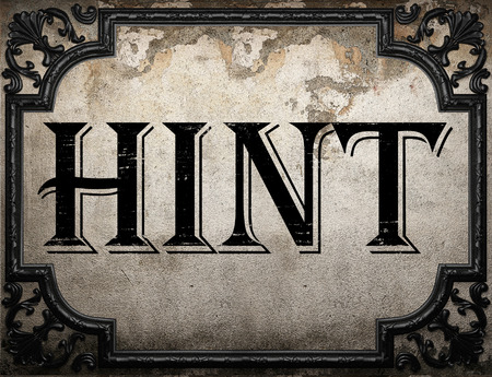 hint: hint word on concrette wall