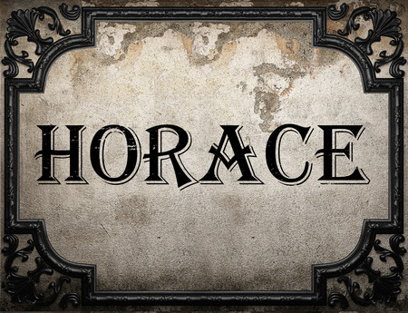 horace: Horace word on concrette wall