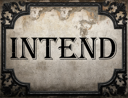intend: intend word on concrette wall