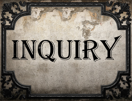 inquiry: inquiry word on concrette wall