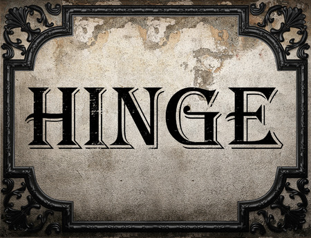 hinge: hinge word on concrette wall