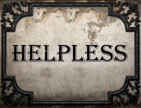 helpless: helpless word on concrette wall