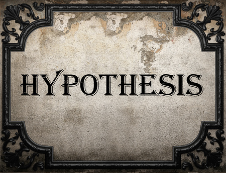 hipotesis: hypothesis word on concrette wall