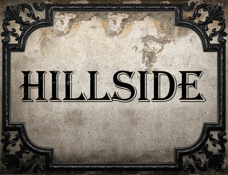 hillside: hillside word on concrette wall