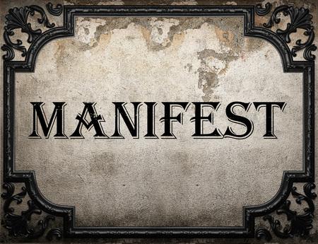 manifest: manifest word on concrette wall