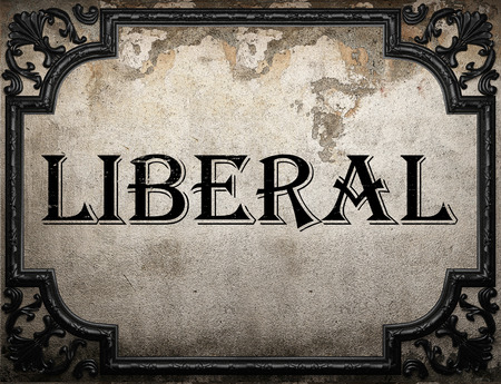 liberal: liberal word on concrette wall Stock Photo