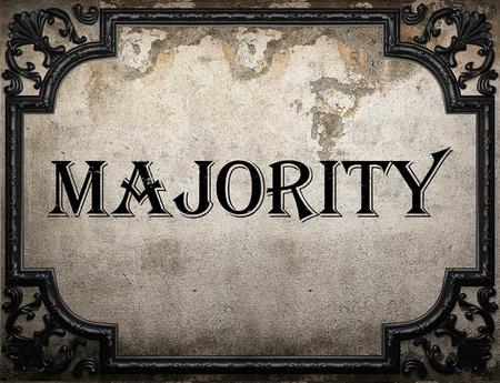 majority: majority word on concrette wall