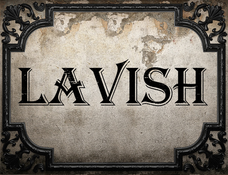 lavish: lavish word on concrette wall