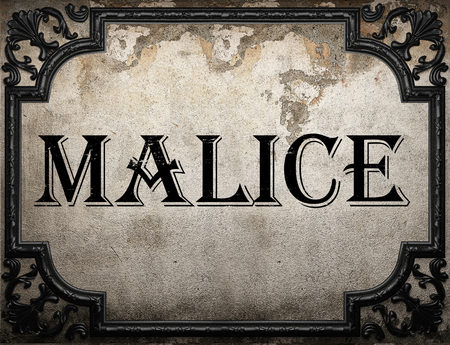 malice: malice word on concrette wall