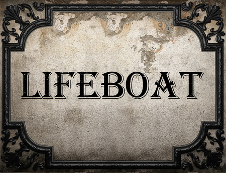 lifeboat: lifeboat word on concrette wall Stock Photo