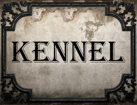 kennel: kennel word on concrette wall