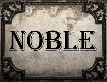 noble: noble word on concrette wall Stock Photo