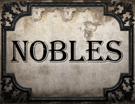 nobles: nobles word on concrette wall Stock Photo
