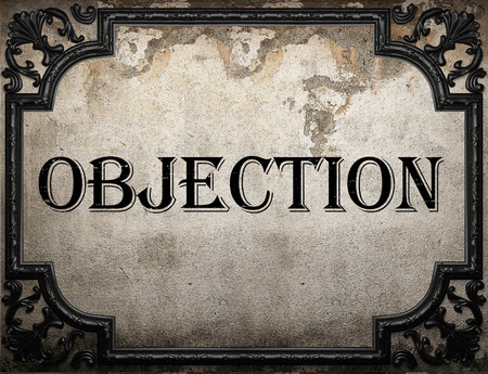 objection: objection word on concrette wall
