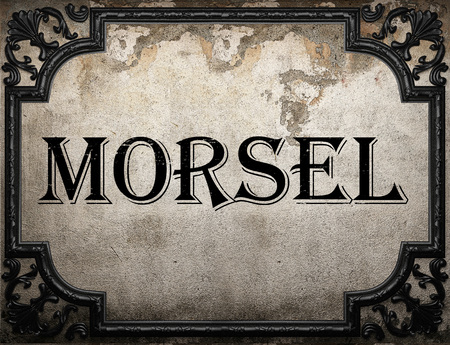 morsel: morsel word on concrette wall