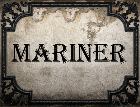 mariner: mariner word on concrette wall