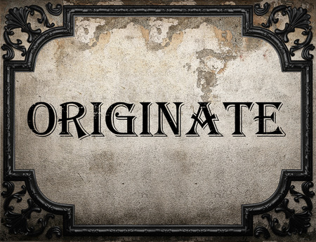 originate: originate word on concrette wall Stock Photo