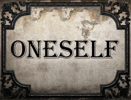 oneself: oneself word on concrette wall