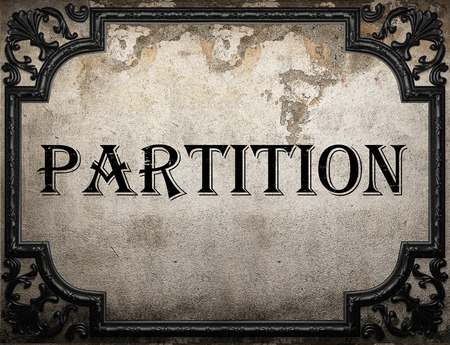 partition: partition word on concrette wall