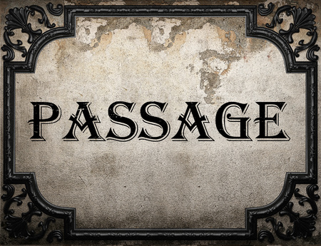 passage: passage word on concrette wall Stock Photo