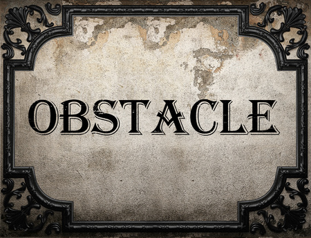 obstacle: obstacle word on concrette wall Stock Photo