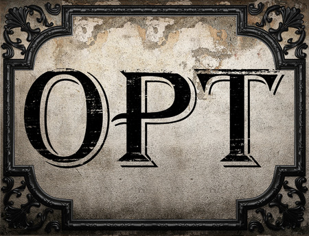 opt: opt word on concrette wall Stock Photo