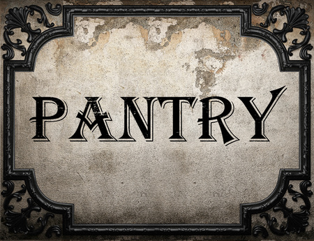 pantry: pantry word on concrette wall