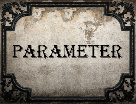 parameter: parameter word on concrette wall