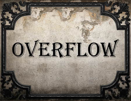 overflow: overflow word on concrette wall