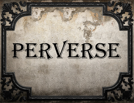 perverse: perverse word on concrette wall Stock Photo