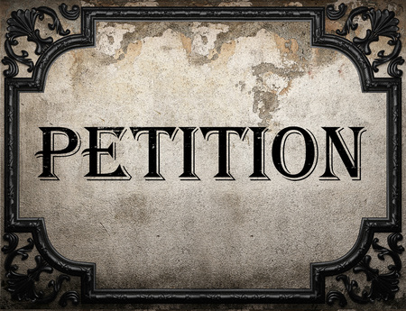 petition: petition word on concrette wall